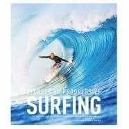 SECRETS TO PROGRESSIVE SURFING BOOK